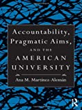 Accountability and Higher Education, Ana M. Martánez Alemán, 0415991625