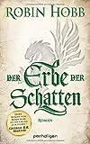 Der Erbe der Schatten: Roman (Die Chronik der Weitseher, Band 3)