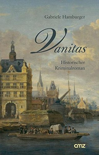 Vanitas: Historischer Kriminalroman