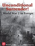 Unconditional Surrender! World War 2 in Europe is a strategic level game covering the World War Two's European Theater. Players control the political decisions and military forces of the Axis, Western, and Soviet factions that struggled for European ...