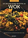 Les 200 meilleures recettes au Wok par Doeser