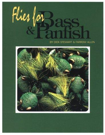 Bass Dick - Flies for Bass and Panfish