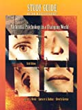Abnormal Psychology in a Changing World, Jeffrey S. Nevid and Spencer A. Rathus, 0131916831