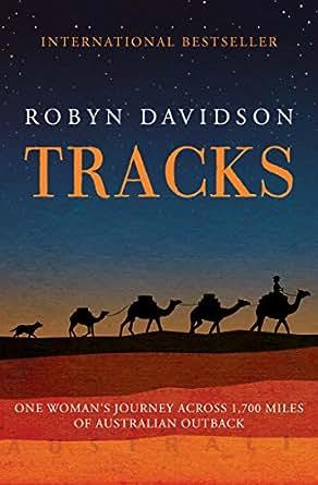 Tracks –  Robyn Davidson