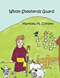 img - for Whom Shepherds Guard book / textbook / text book