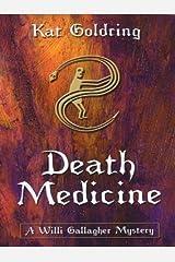 Death Medicine Hardcover