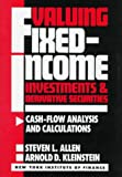 img - for Valuing Fixed-Income Investments and Derivative Securities, Cash Flow Analysis and Calculations (New York Institute of Finance) book / textbook / text book