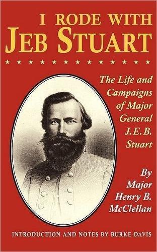 Download I Rode With Jeb Stuart: The Life And Campaigns Of Major General J. E. B. Stuart PDF