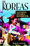 The Koreas, Mary E. Connor, 1576072770