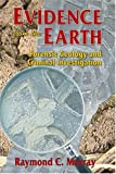 Evidence from the Earth, Raymond C. Murray, 0878424989