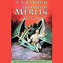The Fires of Merlin: The Lost Years of Merlin, Book Three Hörbuch von T.A. Barron Gesprochen von: Kevin Isola