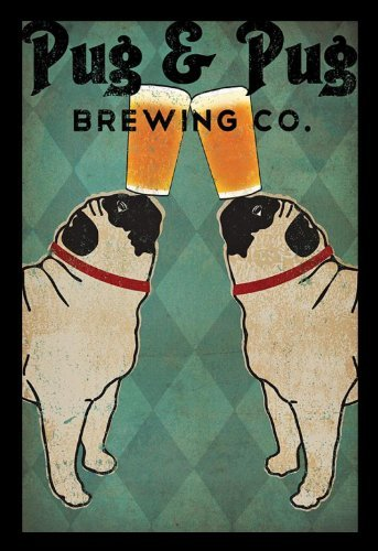 Pug and Pug Brewing Collections Art Poster Print by Ryan Fowler, 11x14]()