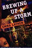 Brewing up a Storm : A John Thatcher Mystery, Lathen, Emma, 0783880960