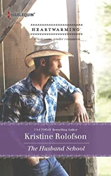 The Husband School (Willing to Wed Book 1) by [Rolofson, Kristine]