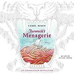 Jamrach's Menagerie: A Novel | Carol Birch