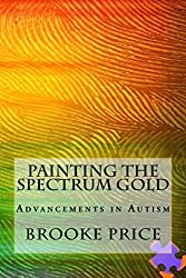 Painting the Spectrum Gold: Advancements in Autism