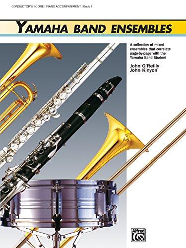 Yamaha Band Ensembles - Piano Accompaniment/Conductor's Score, Book 2 (Yamaha Band Method)