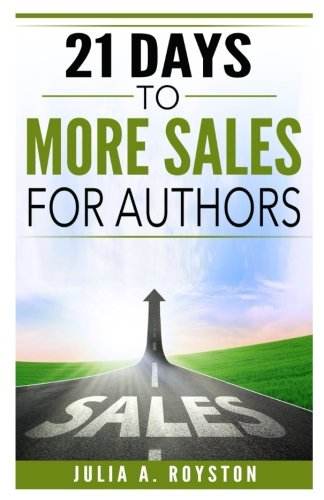 Download 21 Days to More Sales for Authors pdf