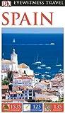 DK Eyewitness Travel Guide: Spain, DK Publishing, 1465411542