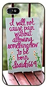 For Iphone 4/4S Case Cover Bible Verse - I will not cause pain without allowing something new to be born. Isaiah 66:9 - black plastic case / Verses, Inspirational and Motivational