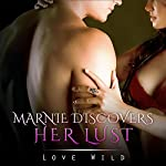 Marnie discovers her lust | Love Wild
