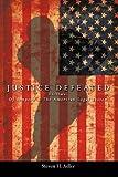 Justice Defeated, Steven H. Adler, 1434372227
