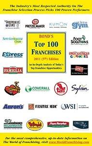 Bond's Top 100 Franchises, 2011 by Source Book Publications