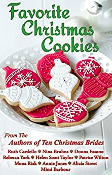 Favorite Christmas Cookies by [Cardello, Ruth, Bruhns, Nina, Fasano, Donna, York, Rebecca, Scott Taylor, Helen, Wilton, Patrice, Risk, Mona, Jones, Annie, Street, Alicia, Barbour, Mimi]