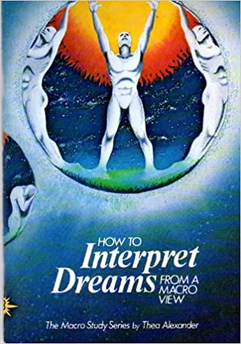How to Interpret Dreams from a Macro View (How to Develop