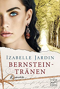 Bernsteintränen (German Edition) by [Jardin, Izabelle]