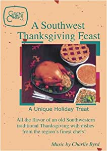 Great Chefs - A Southwest Thanksgiving Feast