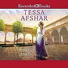 Bread of Angels Hörbuch von Tessa Afshar Gesprochen von: Rendah Heywood