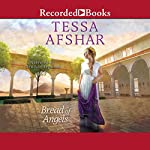 Bread of Angels   Tessa Afshar