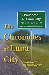 The Chronicles of Luna City