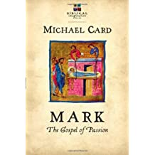 Mark: The Gospel of Passion (Biblical Imagination)