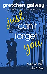 Just Can't Forget You: (Oakland Hills Short Story 2) (English Edition)
