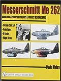 Messerschmitt Me 262: Variations, Proposed Versions & Project Designs Series: Design Concept, Prototypes, V Series, Flight Tests