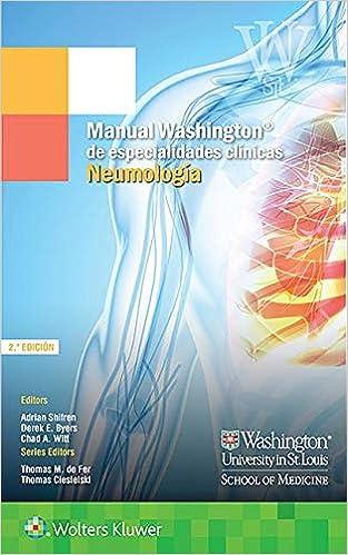 Manual Washington De Especialidades Clinicas. Neumologia por Adrian Shifren