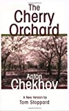 The Cherry Orchard, Anton Chekhov, 0802144098