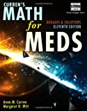 Curren's Math for Meds: Dosages and Solutions, 11th Edition