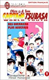 Olive & Tom, Captain Tsubasa, World Youth, tome 7 : Des guerriers plus aguerris