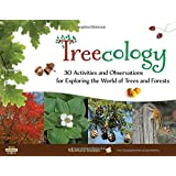 Treecology: 30 Activities and Observations for Exploring the World of Trees and Forests (Young Naturalists)