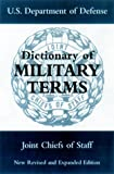 Dictionary of Military Terms, U. S. Joint Chief Staff, 1853673862