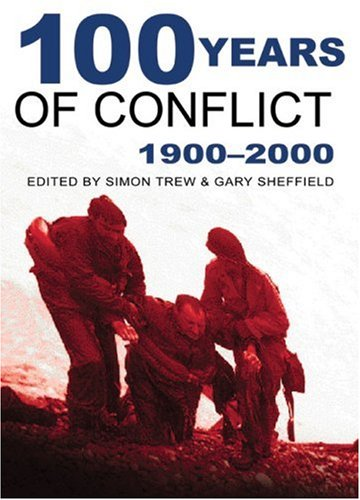 Download 100 Years of Conflict: 1900-2000 PDF