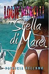 Stella Di Mare (Louie Morelli Series) (Volume 2) Paperback
