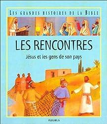 Les Rencontres : Jésus et les gens de son pays