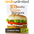 Cookbook: 101 healthy Vegan Burgers Recipes (Quick & Easy Grilled, Fried, Baked Vegan Recipes Books Book 3)