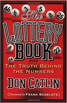 The Lottery Book: The Truth Behind the Numbers