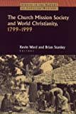 The Church Missionary Society, Brian Stanley, Kevin Ward, 0700712089
