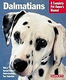 Dalmatians (Complete Pet Owner's Manuals)